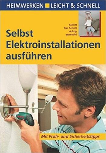 Selbst Elektroinstallationen ausführen