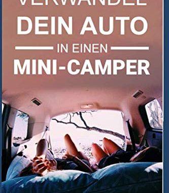 verwandel-dein-auto-in-einen-mini camper