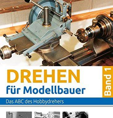 drehen-fuer-modellbauer-das-abc des Schlossers