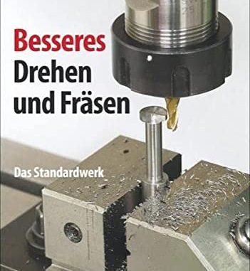 besseres-drehen-und-fraesen-das Standardwerk