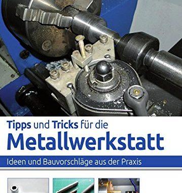 tipps-und-tricks-fuer-die-metallwerkstatt