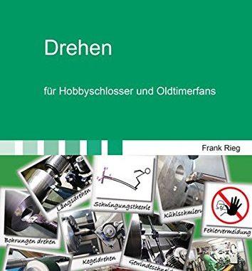 drehen-fuer-hobbyschlosser-und Oldimerfans